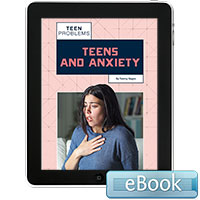 Teens and Anxiety - eBook