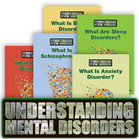 Understanding Mental Disorders series