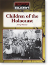 Understanding the Holocaust: Children of the Holocaust eBook preview